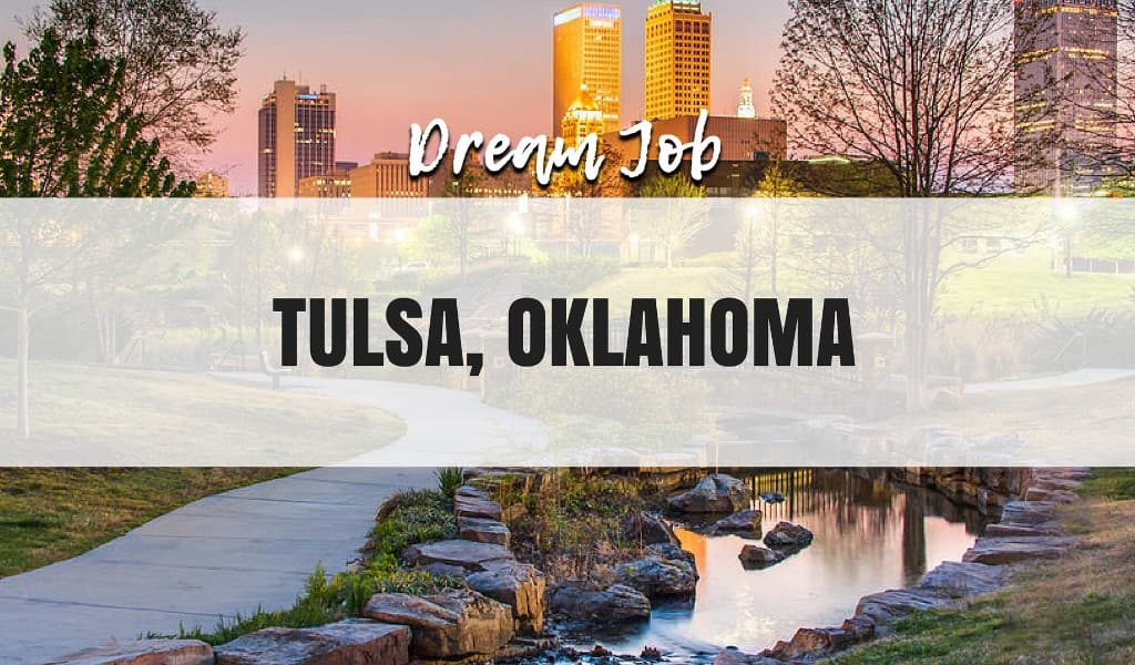 Dream Job in Tulsa